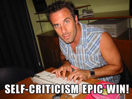 Self-criticism epic win!